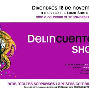 Tornen els DelincuentosShow!