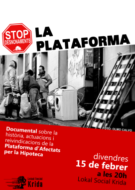2013-02_Documental La Plataforma