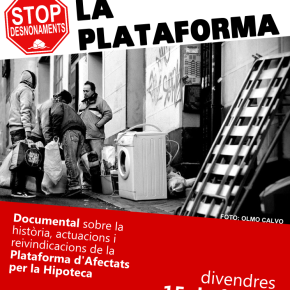 "Documental ""La Plataforma"" sobre les PAH"