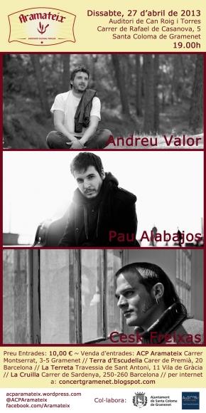 "Concert conjunt de ""Pau Alabajos, Cesk Freixas i AndreuValor"""